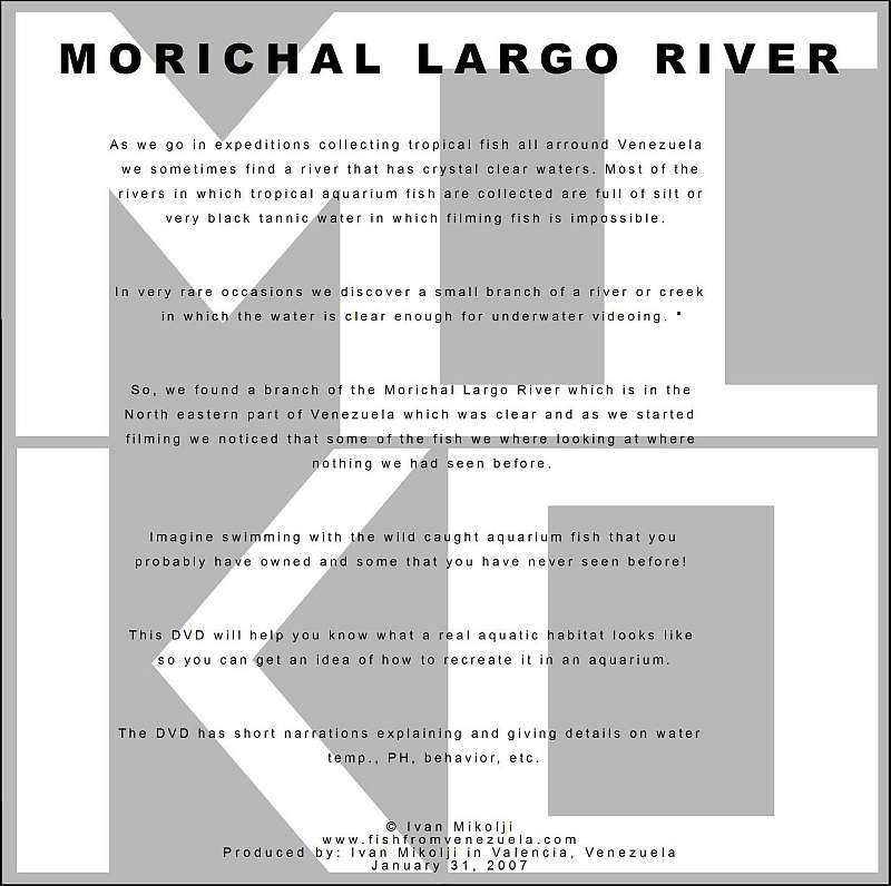 MORICHAL LARGO RIVER DVD